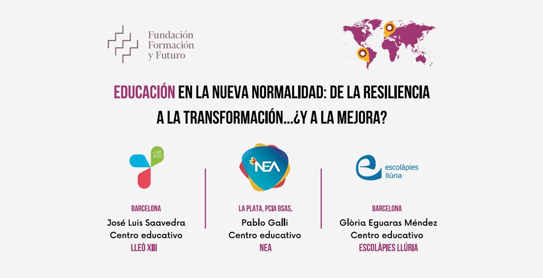 Educación en la nueva normalidad: de la resiliencia a la transformación... ¿y a la mejora?