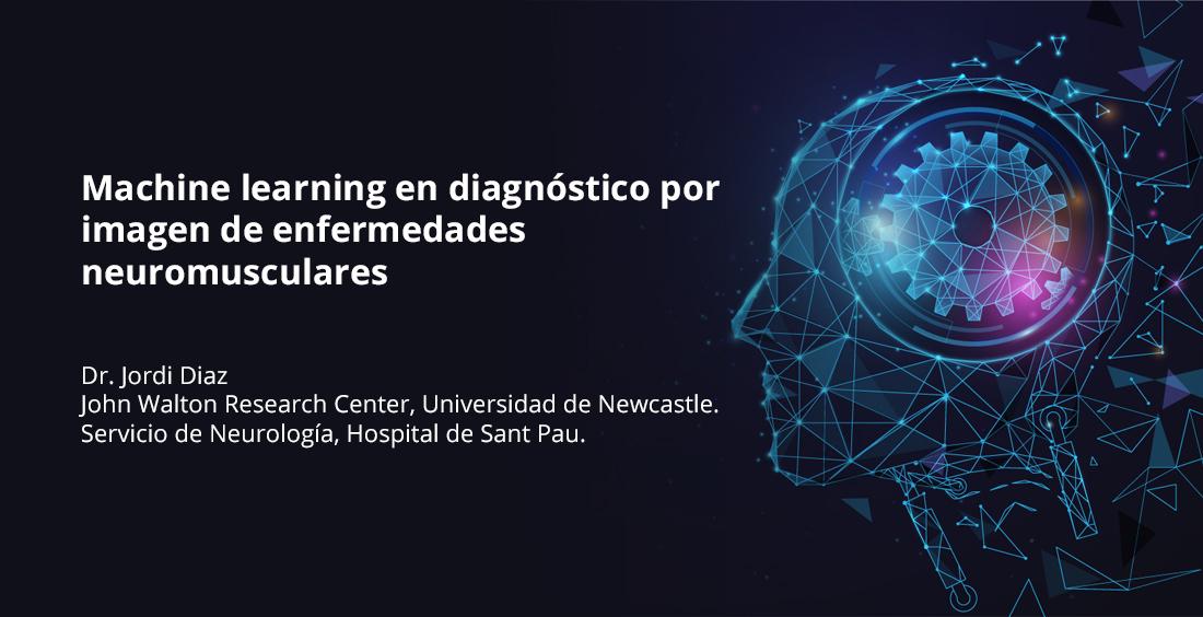 Machine learning en diagnóstico por imagen de enfermedades neuromusculares